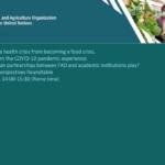 """وبینار""""جلوگیری از تبدیل یک بحران بهداشتی به یک بحران غذایی ، یادگیری از تجربه بیماری همه گیر کوید19  – اول ژوئیه 2020، 14 الی 16.30"""